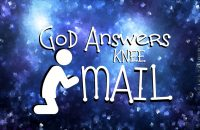 God Answers KneeMail