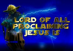 Lord Of All  Proclaiming Jesus Is