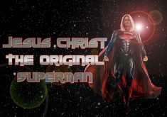 Jesus Christ The Original Superman Flared