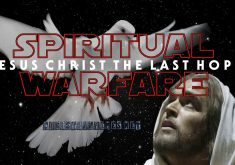 Star Wars Spiritual Warfare Jesus Christ The Last Hope