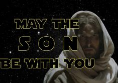 May The Son Be With You