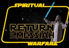 Spiritual Warfare-Return Of The Messiah